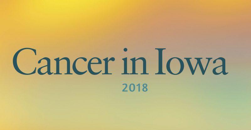 2018 Cancer in Iowa Slider