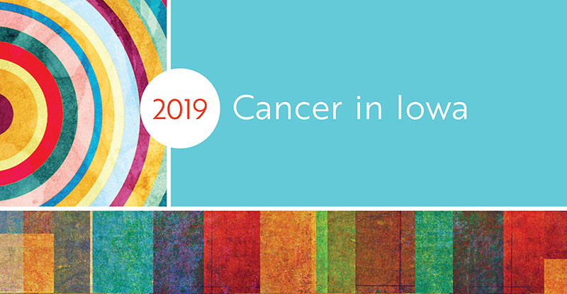 Cancer in Iowa 2019