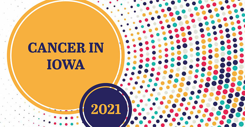 Cancer in Iowa 2021
